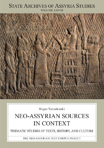 Neo-Assyrian Sources in Context: Thematic Studies of Texts, History, and Culture 出版情報 研究成果 西アジア文明研究センター